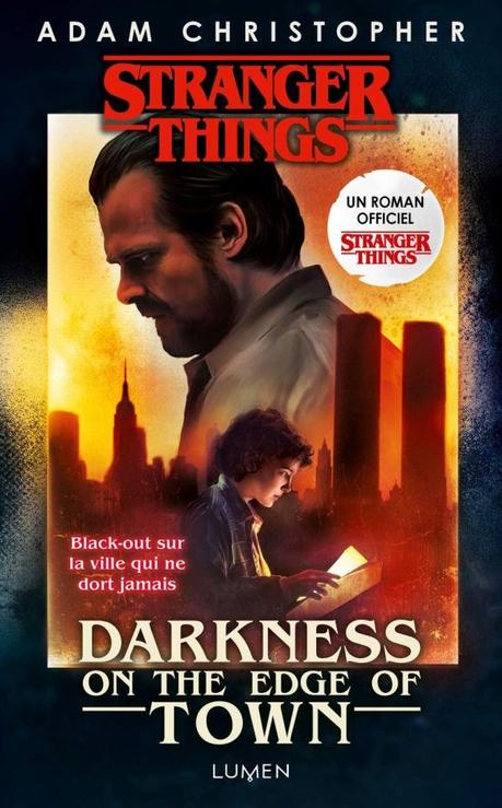 Stranger Things – Darkness on the edge of Town de Adam Christopher