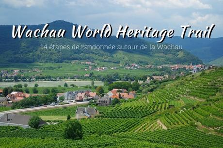 autriche wachau heritage trail randonnée