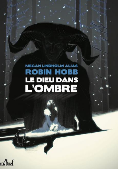 Le dieu dans l'ombre de Megan Lindholm alias Robin Hobb