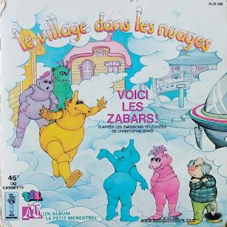 Livre-disque – Le Village dans les nuages, Voici les Zabars ! d'après les émissions télévisées Christophe Izard