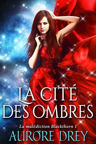 La cité des ombres, roman de Aurore Drey