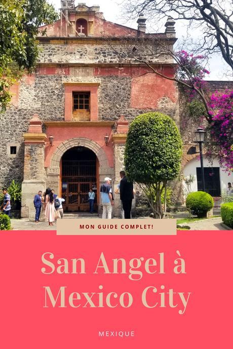 San Angel à Mexico DF: que faire et que voir ?