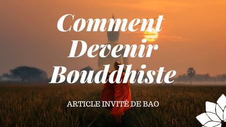 Comment Devenir Bouddhiste