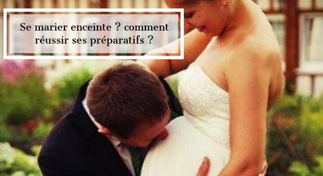 Préparatifs de mariage enceinte