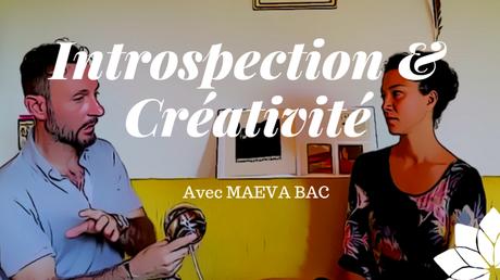 Introspection & Créativité