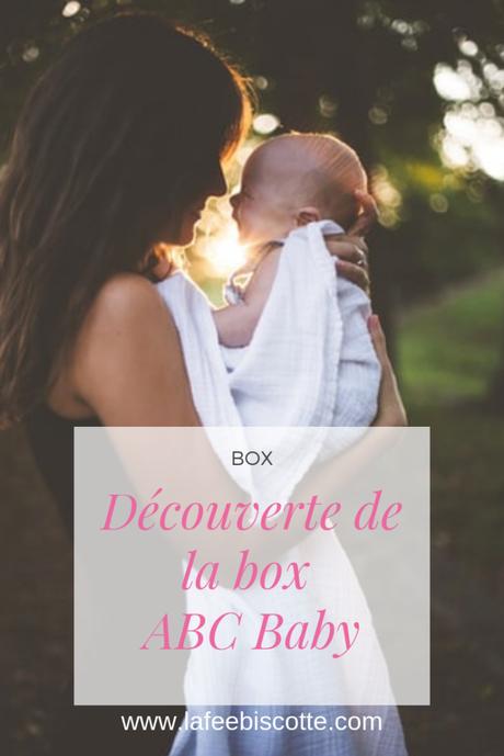 Découverte de la box ABC Baby