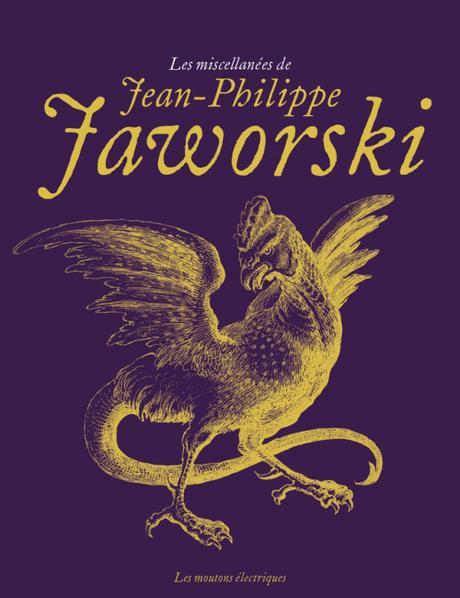 Les Miscellanées de Jean-Philippe Jaworski