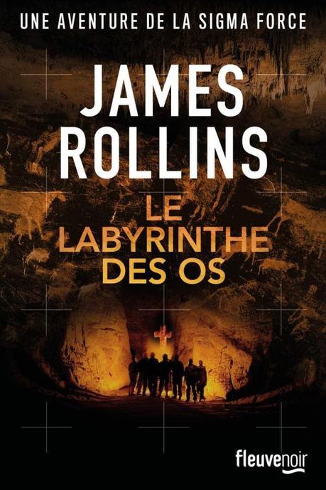 Le labyrinthe des os de James Rollins