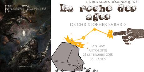 La roche des âges (Les royaumes démoniaques #1) • Christopher Evrard