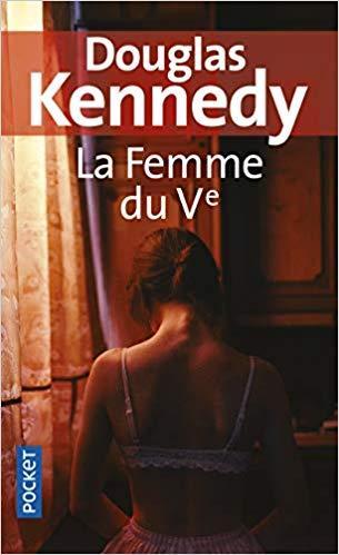 La Femme du Ve de Douglas Kennedy