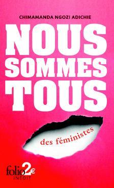 Nous sommes tous des féministes de Chimamanda Ngozi Adiche