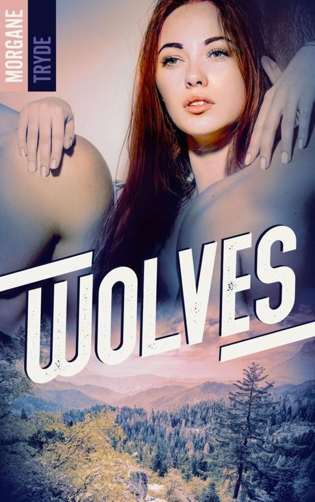 Wolfes de Morgane Tryde