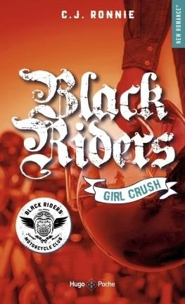 'Black riders, tome 1 : Glitter girl' de C. J. Ronnie