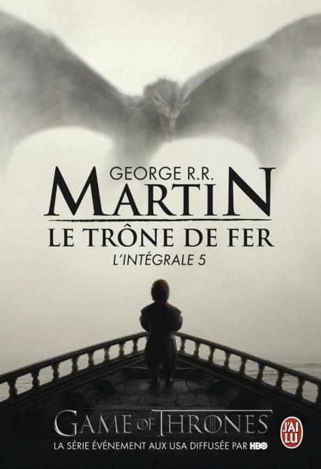 Le Trône de Fer, Intégrale 5 de George R.R Martin