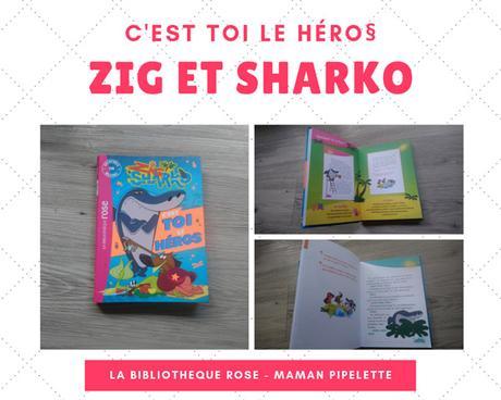 C'est toi le héro : Zig et Sharko