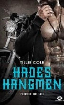 Hadès Hangmen 6 – Force de loi – Tillie Cole
