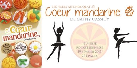 Cœur mandarine (Les filles au chocolat #3) • Cathy Cassidy