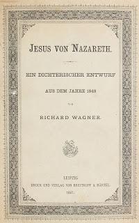 Esquisse du drame 'Jésus de Nazareth' de Richard Wagner, un texte de Marcel Hébert. Deuxième partie.