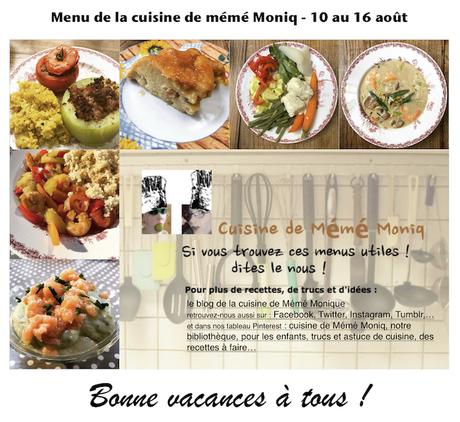 Menus Du 10 Au 16 Aout Dans La Cuisine De Meme Moniq
