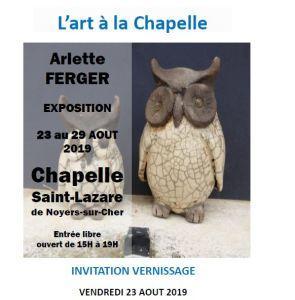 Exposition Noyers-sur-cher-  La Chapelle Saint-Lazare-   exposition Arlette FERGER