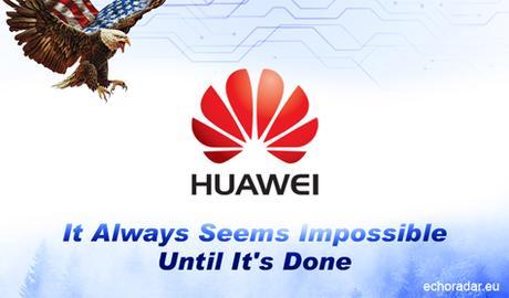 Une expansion chinoise ou une obsession américaine nommée Huawei