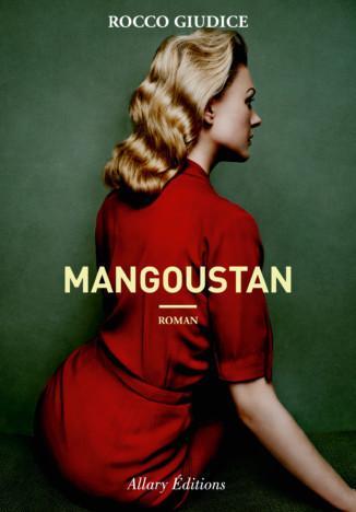 Rocco Giudice – Mangoustan **