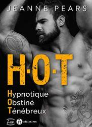 H.O.T. – Hypnotique, Obstiné, Ténébreux