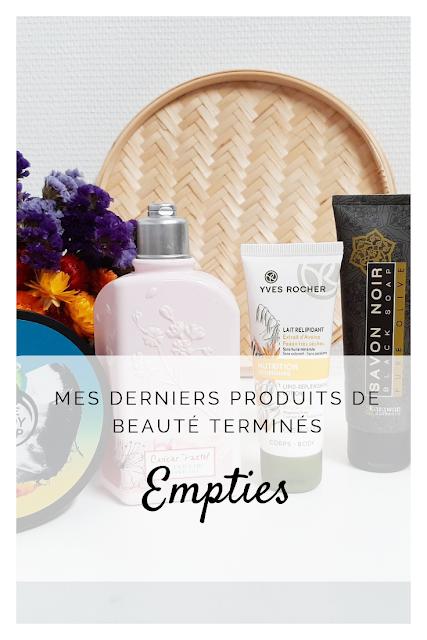 Empties #16 : Mes Derniers Produits De Beauté Terminés !