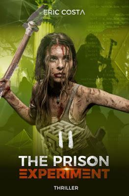 The prison experiment, tome 2 - Eric Costa