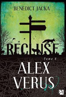 Chronique : Recluse, Alex Verus t.5 - Benedict Jacka (Anne Carrière)