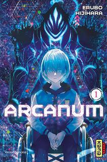 [7BD] Arcanum - tome 1 aux éditions Kana