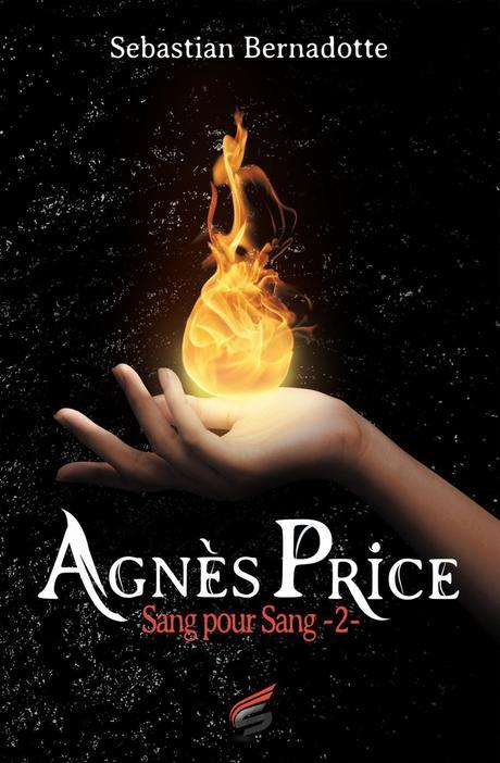 Agnès Price, Tome 2 : Sang pour sang – Sébastian Bernadotte