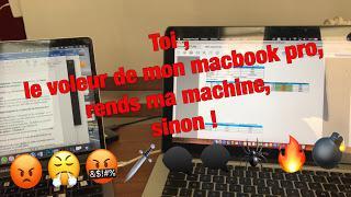 Avis au c... qui m'a volé hier mon macbook, hier entre 12h35 et 12 h 40, dans un restau de la rue de Clignancourt Paris 18 : Rapporte le ce matin , sinon ...
