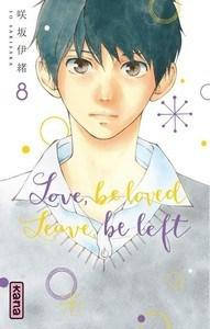 Io Sakisaka / Love be loved Leave be left, tome 8