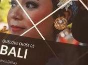 Avis lecteur Quelque chose BALI Alexia Dréau