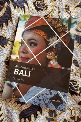 Avis sur lecteur : «Quelque chose de BALI» par Alexia Dréau