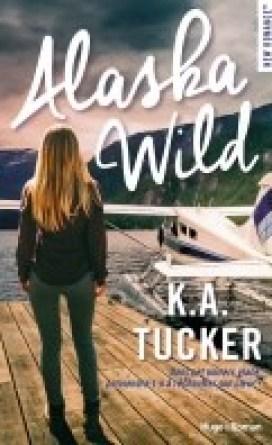 Alaska Wild – K.A Tucker
