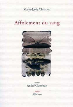 Marie-Josée Christien,  Affolement du sang    par Marie-Hélène Prouteau