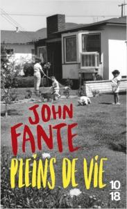 Pleins de vie de John Fante