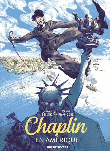 Chaplin, tome 1 : En Amérique - Laurent Seksik et David François