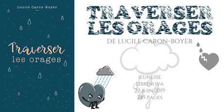 Traverser les orages • Lucile Caron-Boyer