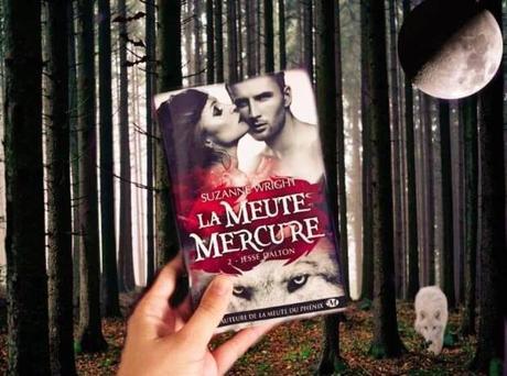 La meute Mercure, Tome 2 : Jesse Dalton – Suzanne Wright