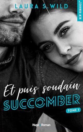 et-puis-soudain-tome-1-succomber-1062085