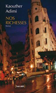 [Chronique #132] Nos richesses  -  Kaouther Adimi