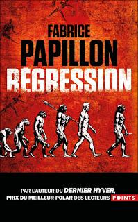 News : Régression - Fabrice Papillon (Belfond)