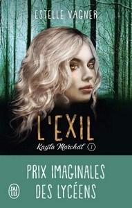 Estelle Vagner / Kayla Marchal, tome 1 & 2