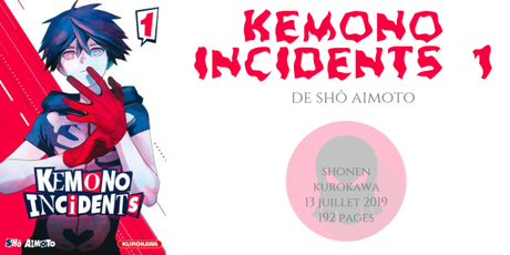 Kemono incidents #1 • Shô Aimoto
