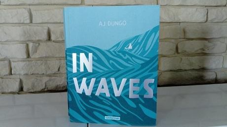 In Waves – A.J. Dungo