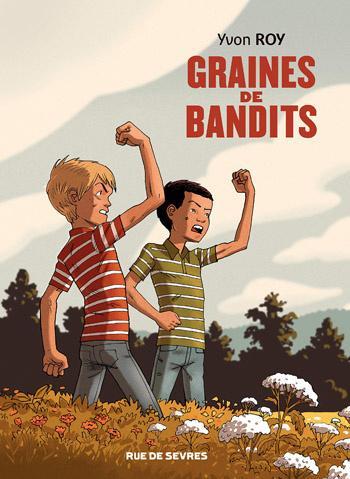 Graines de bandits - Yvon Roy
