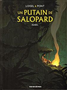 Un putain de salopard, T1 : Isabel